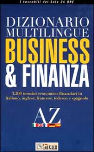 Dizionario multilingue business & finanza