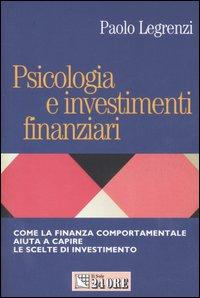 Psicologia e investimenti finanziari