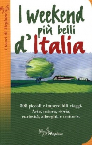 I weekend piu' belli d'Italia