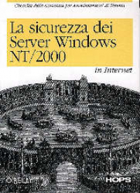 La sicurezza dei server Windows NT/2000 in Internet