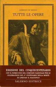 Tutte le opere / Lorenzo de' Medici ; a cura di Paolo Orvieto. 2
