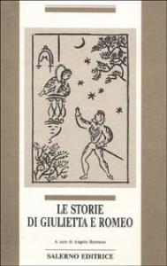 Le storie di Giulietta e Romeo