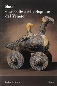 Musei e raccolte archeologiche del Veneto
