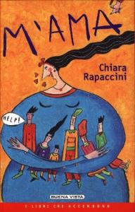 M'ama / Chiara Rapaccini ; illustrazioni di Chiara Rapaccini