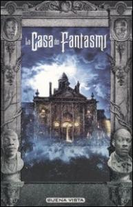 La  casa dei fantasmi