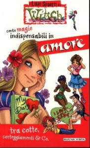 Cento magie indispensabili in amore