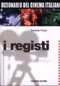 1: I registi