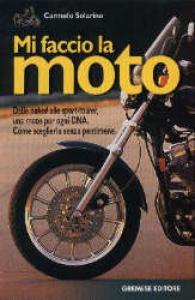 Mi faccio la moto