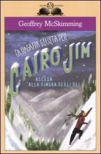 La ragazza giusta per Cairo Jim