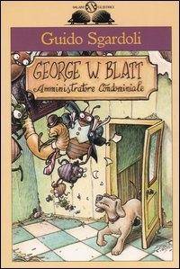 George W. Blatt, amministratore condominiale