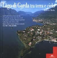 Lago di Garda tra terra e cielo