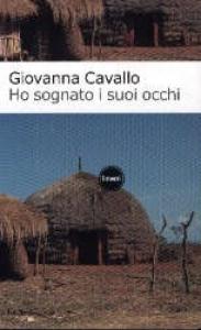 Ho sognato i suoi occhi : (1931-1955) / Giovanna Cavallo