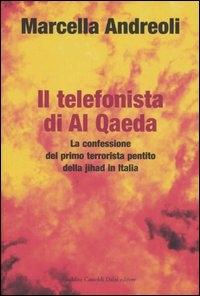 Il telefonista di Al Qaeda