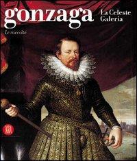 Gonzaga. La Celeste Galeria