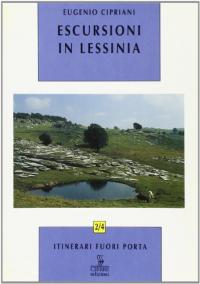 Escursioni in Lessinia orientale