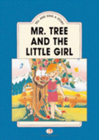 Mr. Tree and the little girl