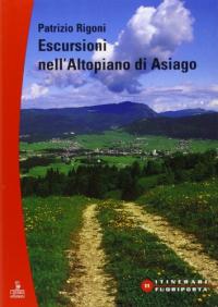 Escursioni nell'Altopiano di Asiago