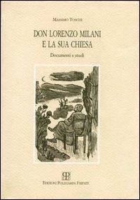 Don Lorenzo Milani e la sua Chiesa