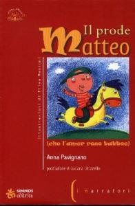 Il prode Matteo (che l'amor rese babbeo)