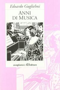 Anni di musica