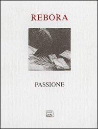 Passione di Clemente Maria Rebora