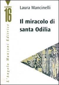 Il miracolo di Santa Odilia