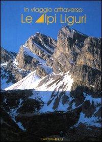 In viaggio attraverso le Alpi Liguri