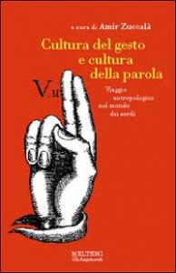 Cultura del gesto e cultura della parola