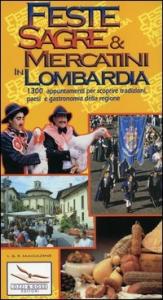 Feste, sagre & mercatini in Lombardia
