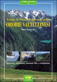 Guida al Parco Regionale delle Orobie Valtellinesi