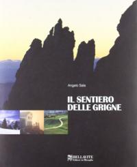 Il sentiero delle Grigne / Angelo Sala