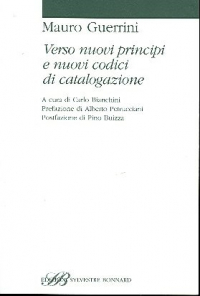 Verso nuovi principi e nuovi codici di catalogazione