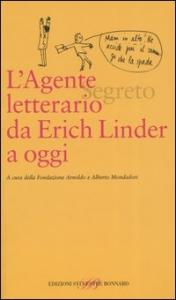 L'agente letterario da Erich Linder a oggi