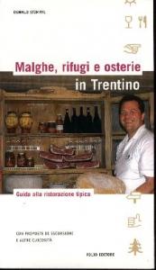 Malghe, rifugi e osterie in Trentino
