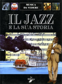 Il jazz e la sua storia
