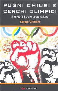 Pugni chiusi e cerchi olimpici