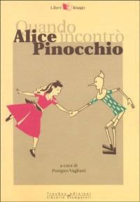 Quando Alice incontrò Pinocchio