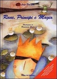 Rane, principi e magia