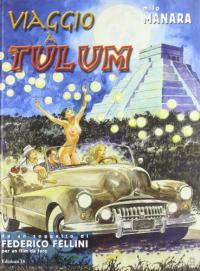 Viaggio a Tulum