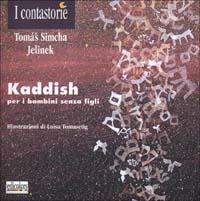 Kaddish : per i bambini senza figli / Thomas Simcha Jelinek