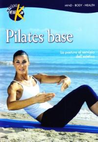 Pilates base [DVD]