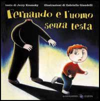 Fernando e l'uomo senza testa