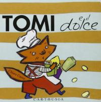 Tomi e il dolce