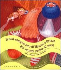 Il non-compleanno di Hansel e Gretel