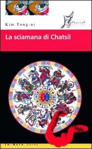 La sciamana di Chatsil