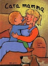 Cara mamma / Guido Van Genechten ; testo italiano a cura di Francesca Priori