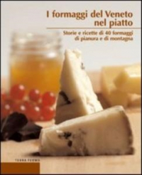 I formaggi del Veneto nel piatto