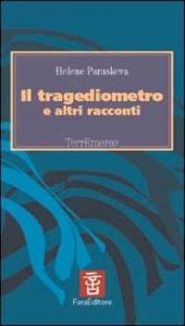 Il tragediometro e altri racconti
