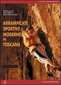 Arrampicate sportive e moderne in Toscana