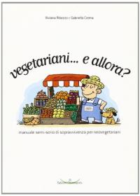 Vegetariani ...e allora?
